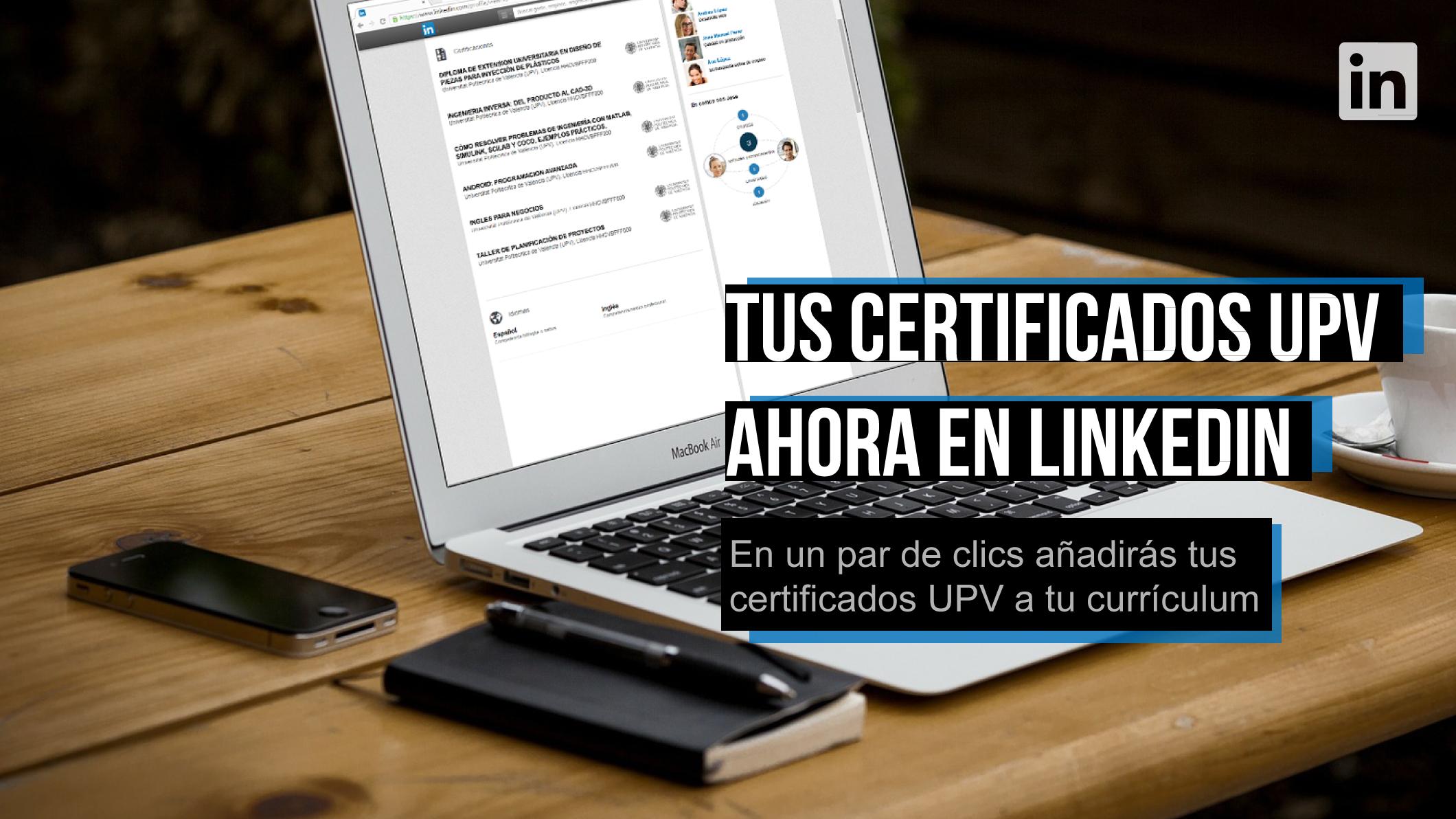 Añade tus certificados UPV a tu perfil de Linkedin desde el portal de formación de la UPV