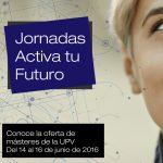 Activa tu futuro UPV
