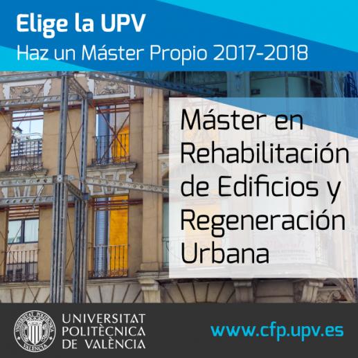 Máster Rehabilitación de Edificios y Regeneración Urbana 2018 (2ª ed.): abierto plazo de preinscripción