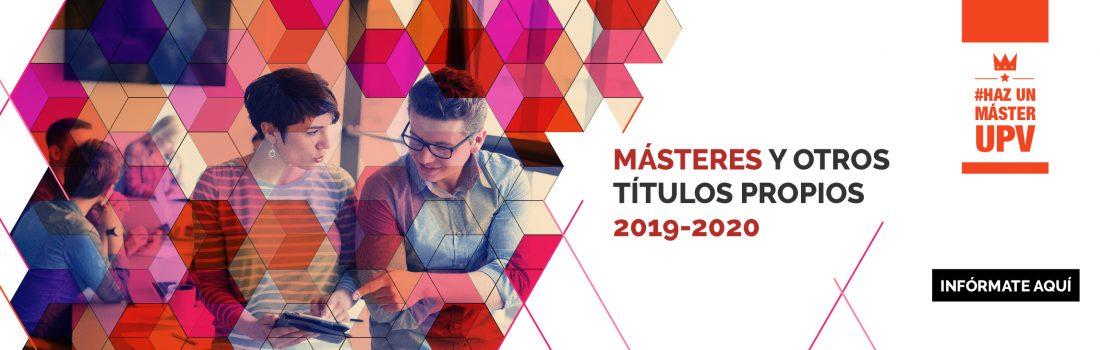 Máster propios UPV 2019 - 2020