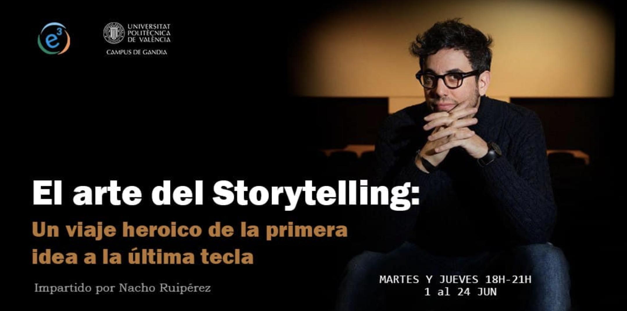 Nacho Ruipérez imparte el curso de storytelling: El arte del storytelling «Un viaje heroico de la primera idea a la última tecla»